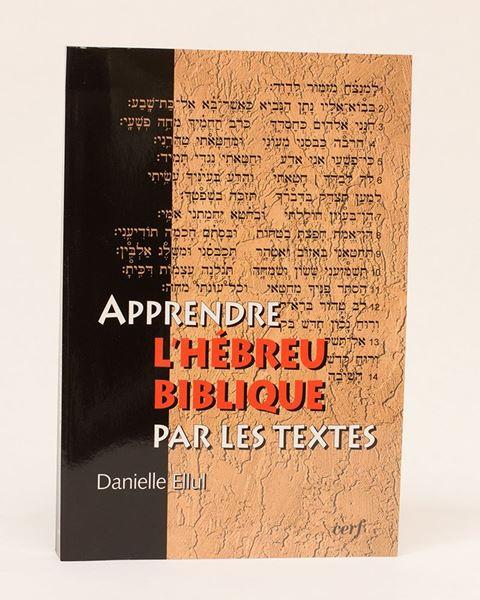 Picture of Apprendre l'hébreu biblique par les textes
