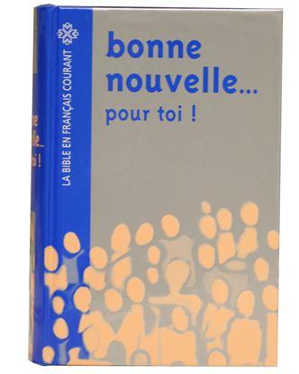Picture of Bonne Nouvelle...Pour Toi! Bible en français courant