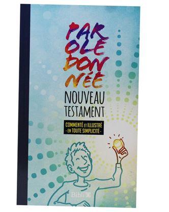 Picture of Nouveau Testament Parole de Vie- Parole Donnée