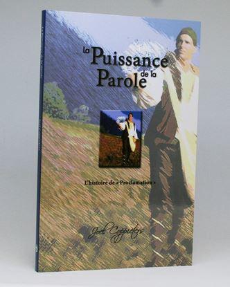 Picture of La Puissance de la Parole- L'histoire de Proclamation