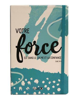 Picture of VOTRE FORCE EST DANS LE CALME ET LA CONFIANCE