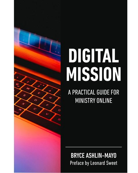 Picture of Digital Mission: A Practical Guide for Ministry Online EPUB